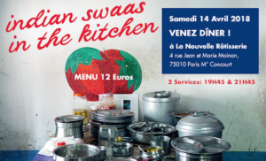 indian swaas in the kitchen 14 avril nouvelle rotisserie